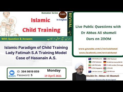 Islamic Child Training | Syeda Fatima\'s typical value of education | Dr Abbas Ali shameli | English