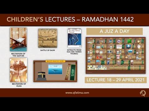 Month Of Ramadhan 1442   Children Lecture PXVIII   Quran Recitation & Short Duas   English