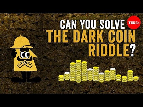 Can you solve the dark coin riddle? - Lisa Winer - English