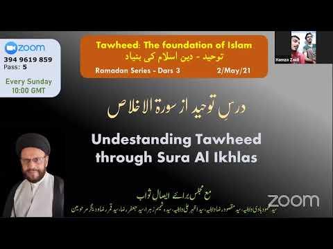 ZOOM Dars III & QnA | Tauheed: The Foundation Of Islam | Syed Zaki Baqri | Urdu