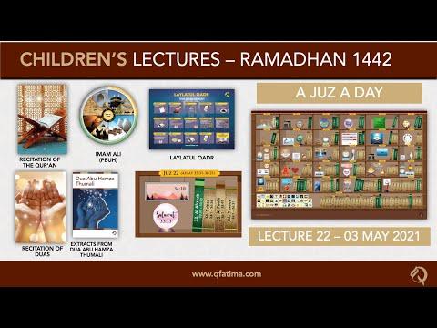 Month Of Ramadhan 1442 | Children Lecture PXXII | Quran Recitation & Short Duas | English