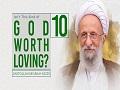 [10] Isn't This Kind of God Worth Loving? | Ayatollah Misbah-Yazdi | Farsi Sub English