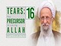 [16] Tears: The Precursor to Loving Allah | Ayatollah Misbah-Yazdi | Farsi Sub English