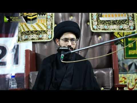 [3] Sifaat -e- Ahlebait (as) | Moulana Syed Farrukh Abbas Rizvi | Muharram 1443/2021 | Urdu