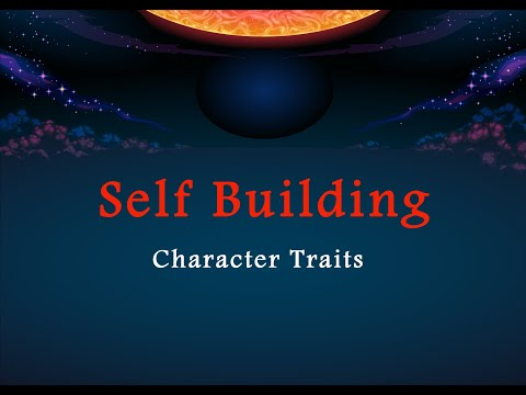 Self Building - Character Traits - Part 3   English