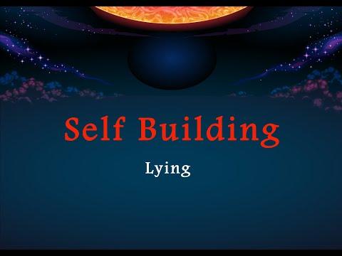 Self Building - Lying - Part 4   English