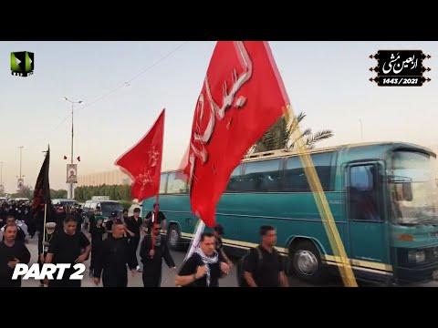Arbaeen Mishi 1443/ 2021  اربعین مشی   Najaf to Karbala Walk   Part 2   Urdu