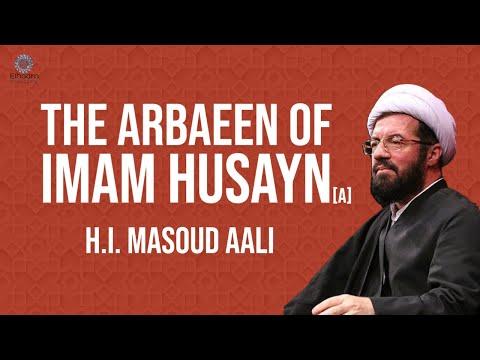 [Clip] The Arbaeen of Imam Husayn (a)   H.I. Masoud Aali   Farsi sub English
