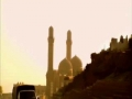 The road to Hajj - Azerbaijan - 25 Nov 09 - Pt 1 - English
