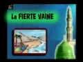 La fierte vaine - Francais French