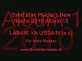 2010 Irfan Haider - Labaik Ya Hussain a.s - Urdu