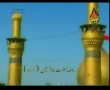 Ali Deep Rizvi - 2010 Noha - Maa Sadqe Tere Hussain (a.s) - Urdu