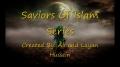**Must View** - Saviors Of Islam Series Introduction - English