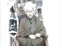 Moulana Hayder Shirazi On Imame Zamana Majlis 10 - ENGLISH