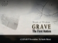 [Words of Wisdom] [HQ] Grave: The First Station by H.I. Hayder Shirazi - English