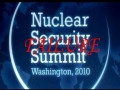 "Nuclear Security Summit 2010 - A Complete ""Failure"" for USA - English"