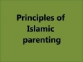 Principles of Islamic parenting - English