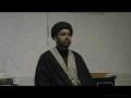 Muharam 1432 - Makam e Ahl-e-bait aur Momeen ka kirdar - Urdu - Moulana Syed Hassan Abbas Rizvi - Majlis 2