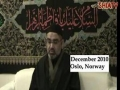 AMZ - Muharram 1432 - Analysis of the Characters of Karbala - Oslo, Norway - (Short!) Majlis 4 [ENGLISH]