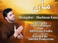 New Shadman Raza Manqabat - MAA 2008- [Urdu}