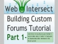 1 Web Intersect Forum Tutorial Learn to build simple forums using PHP and MySQL - English