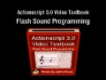 1 Actionscript 3.0 Sound Programming Video Textbook Flash CS4 CS5 MP3 Tutorials - English