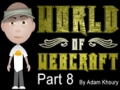 8 World of Webcraft Character Customization Continued - English