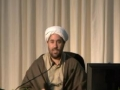 Islamic spirituality - Birth Anniversary of Imam Hussain AS - Shaykh Hamid Waqar - July 2011 - English