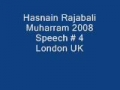 Hasnain Rajabali Muharram UK 2008 Night 4 - English