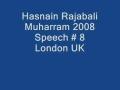 Hasnain Rajabali Muharram UK 2008 Night 8 - English