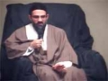[2] Maulana Hasan Mujtaba Rizvi - Purpose of Life 2nd Muharram 1433 - English
