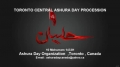 Toronto Ashura Day Procession (Jaloos) 06DEC2011 - All language