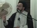 مودت اہلبیت ع اور دنیا میں اس کے اثرات - H.I. Sadiq Raza Taqvi - 28 August 2012 - Urdu