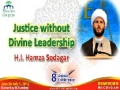 [MC-2012] Justice without Divine Leadership - Shiekh Hamza Sodagar - English