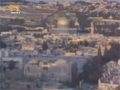 [07] Documentary - History of Quds - بیت المقدس کی تاریخ - Oct.18. 2012 - Urdu