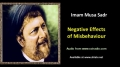[ENGLISH] Negative Effects of Misbehaviour - Excerpt from Imam Musa Sadr Speech - English