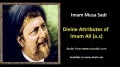 [ENGLISH] Divine Attributes of Imam Ali (a.s) - Excerpt from Imam Musa Sadr Speech - English