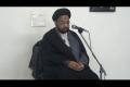 [08] Muharram 1434 - Asr-e-Hazir Mein Muhabbat-e-Rasool (saws) Ke Taqaze - Moulana Taqi Agha -  Urdu