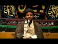 [08] Muharram 1434 - Prophet Mohammad (s) in the Eyes of Imam Hussain (a.s) - H.I. Syed Tasdeeq - Urdu