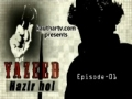 [Drama] Yazeed Hazir Ho - Episode 1 of 5 - Urdu sub English