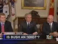 Is Bush an Idiot - English