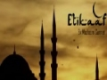*MUST WATCH* [SHORT MOVIE] Etikaaf - Ek Mazloom Sunnat -  Urdu