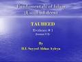 [abbasayleya.org] Usool-ud-deen - TAUHEED 4 - Evidence 1 - English