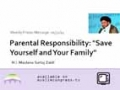 [Weekly Msg] Parental Responsibility: Save Yourself and Your Family | H.I Sartaj Zaidi | 31 January 2014 | English