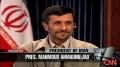 Ahmadinejad speaks out - CNN Larry King - English