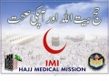 IMI-Imamia Medics International-Haj Presentation-Urdu