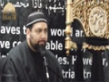 [06] Muharram 1436-2014 - Living In An era Of Awareness & Insight - Maulana Asad Jafri - English