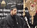 [10] Muharram 1436-2014 - Living In An era Of Awareness & Insight - Maulana Asad Jafri - English