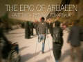 [02] The Epic of Arbaeen - The Walk to Karbala - English