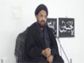 [Majlis 3] Philosophy of Battle of Karbala - 26th October 2014 - Moulana Syed Taqi Raza Abedi - Urdu